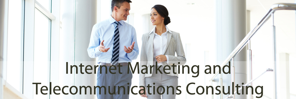 Internet Marketing and Telecommunications Consulting